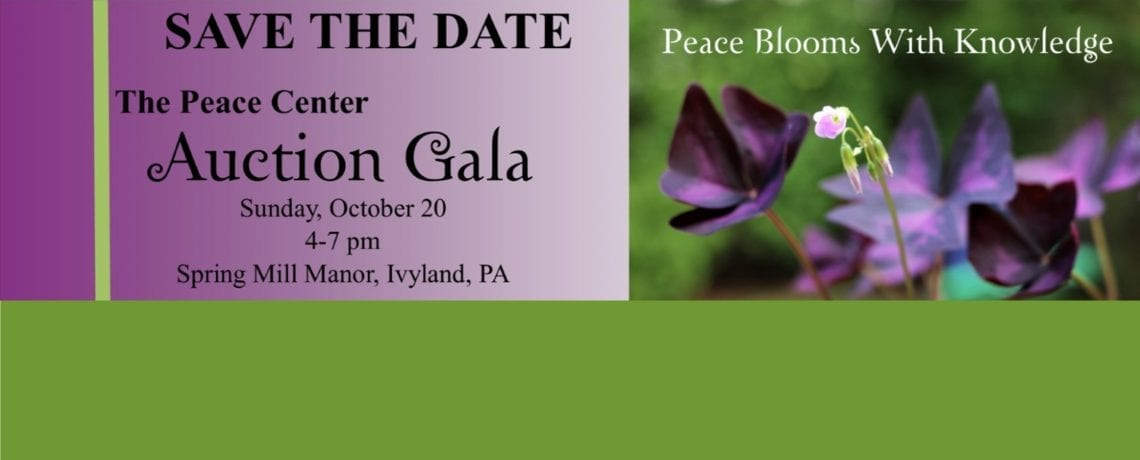 10/20 – Peace Center Auction Gala – SAVE THE DATE!
