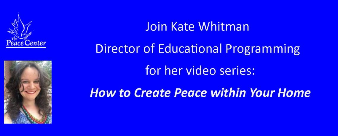 Peace Begins at Home Video Series