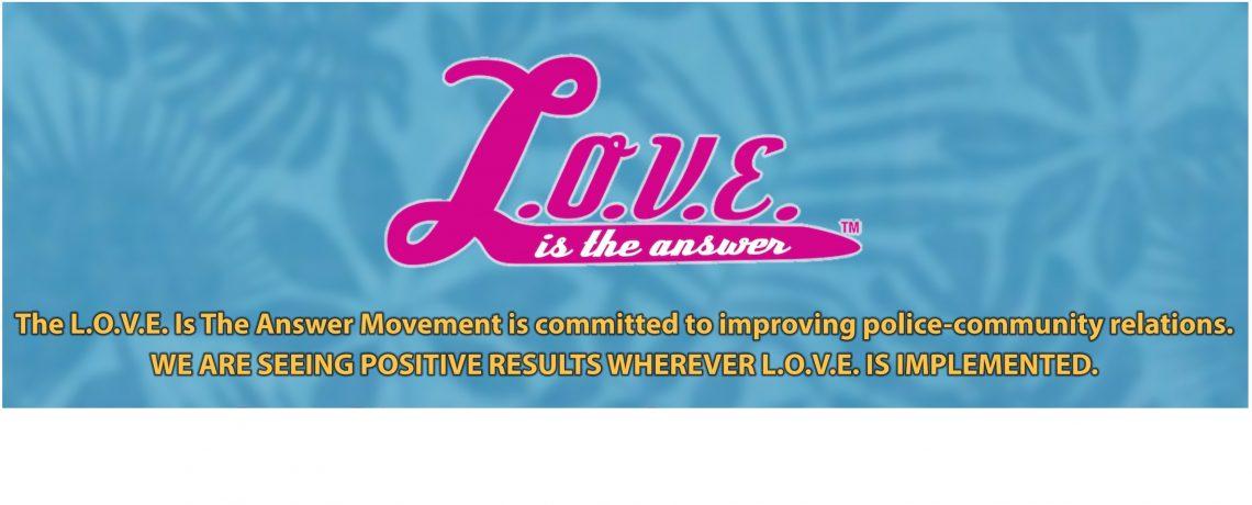 L.O.V.E. Is the Answer